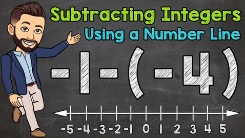 Thumbnail for entry Subtracting Integers Using a Number Line | Math with Mr. J
