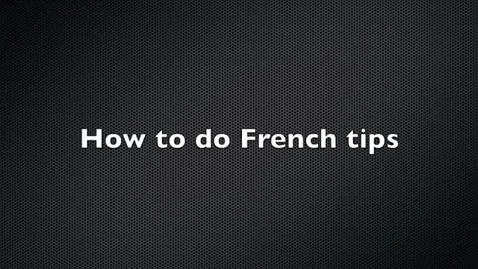 Thumbnail for entry How to do french nails