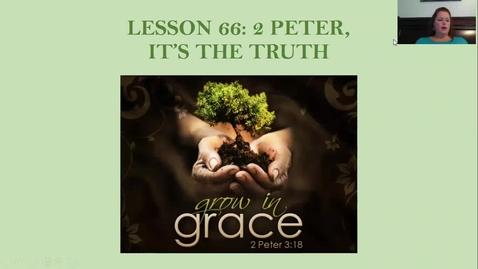 Thumbnail for entry Bible 7A/7C - Lesson 66 - 2 Peter