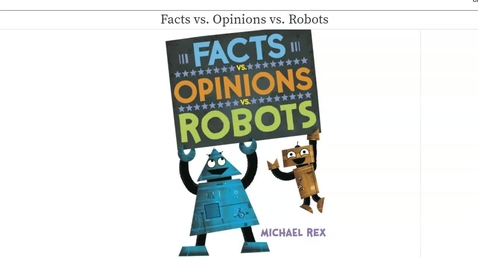 Thumbnail for entry Facts_vs__Opinions_vs__Robots