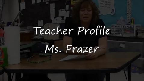 Thumbnail for entry Shanahan Teacher Profile - Ms. Frazer