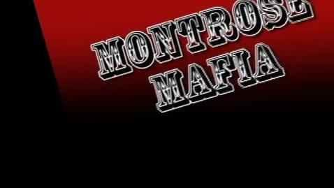 Thumbnail for entry Montrose Mafia