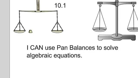 Thumbnail for entry Math 10.1 Pan Balances