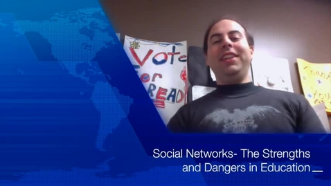 Thumbnail for entry Social Networks - Strengths and Dangers in Education