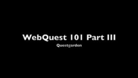 Thumbnail for entry WebQuest 101 Part 3 -- Questgarden