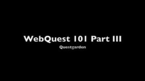 Thumbnail for entry WebQuest 101 Part 3 -- Questgarden