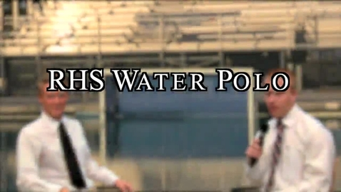 Thumbnail for entry ROCKLIN HIGH SCHOOL WATER POLO  TEAM BIO WITH MASON LIGHTLE