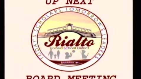 Thumbnail for entry Rialto Board of Education Meeting - 1/23/13
