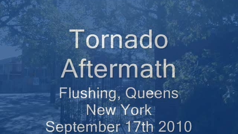 Thumbnail for entry Flushing Queens Tornado Aftermath 9-17-10