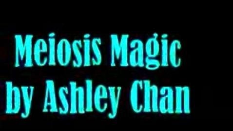 Thumbnail for entry Meiosis Magic