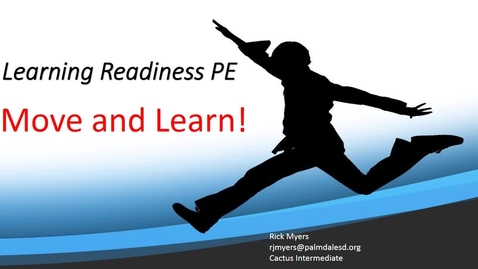Thumbnail for entry Palmdale Learning Readiness PE