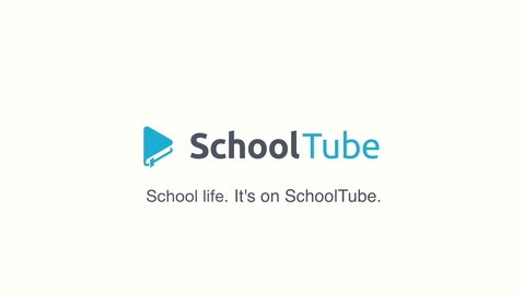 Thumbnail for entry School life. It's on SchoolTube