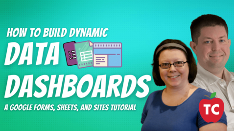 Thumbnail for entry Creating Data Dashboards in Google Sites
