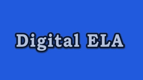 Thumbnail for entry  Digital ELA