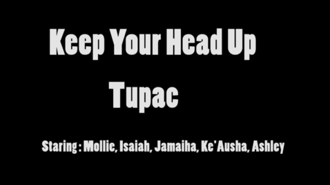 Thumbnail for entry Keep Your Head Up - WSCN (2015/2016)