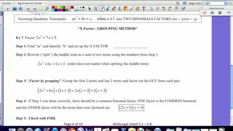 "Thumbnail for entry 5.2 Factoring Quadratics using ""X FACTOR GROUPING"" method"