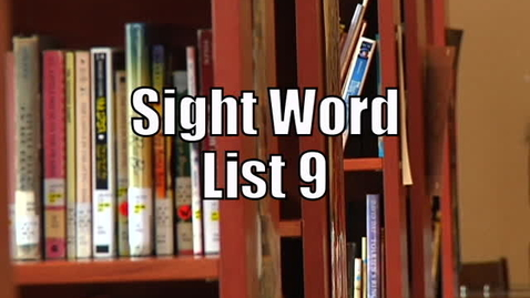 Thumbnail for entry Sight Words List 9