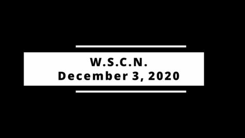 Thumbnail for entry WSCN 12.03.20 - Thursday Update
