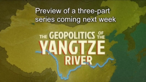 Thumbnail for entry Yangtze River - Importance of