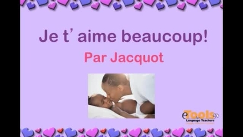 Thumbnail for entry Je t'aime beaucoup, Jacquot (By Kinders)
