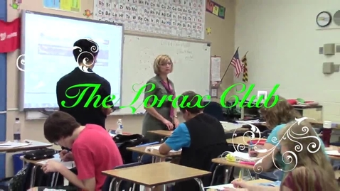 Thumbnail for entry Lorax Club