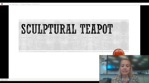 Thumbnail for entry sculptural teapot project presentation