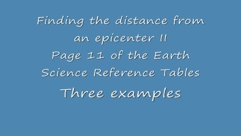 Thumbnail for entry Finding the Distance to an Epicenter  II