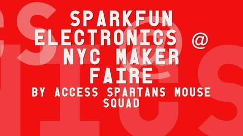 Thumbnail for entry Maker Faire: Spark Fun