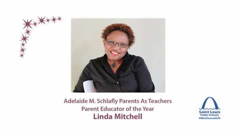 Thumbnail for entry SLPS Parent Educator of the Year, Linda Mitchell