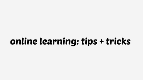Thumbnail for entry Online Learning: Tips + Tricks
