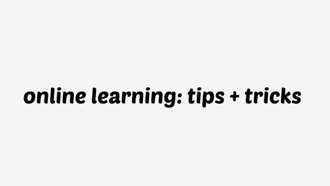 Thumbnail for entry Online Learning: Tips + Tricks