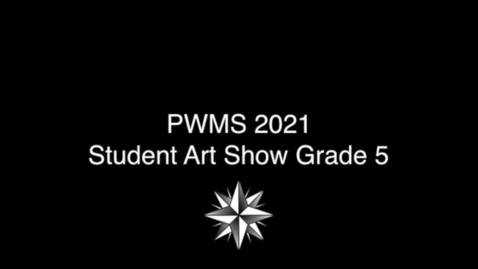 Thumbnail for entry Point Webster Middle Art Show 2020-2021