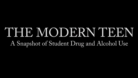 Thumbnail for entry The Modern Teen: A Snapshot of Student Drug and Alcohol Use