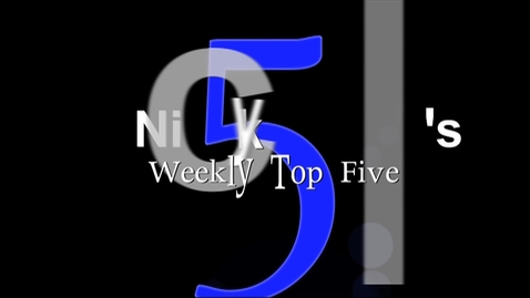 Thumbnail for entry Nicky T's Weekly Top Five EP.1