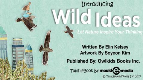 Thumbnail for entry Wild Ideas