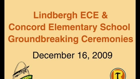 Thumbnail for entry ECE and Concord Elem. Groundbreakings 12-16-09