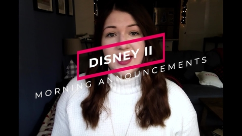 Thumbnail for entry Disney II Magnet High School: Morning Announcements-11.20.20