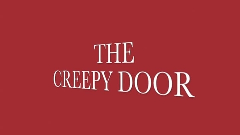 Thumbnail for entry The Creepy Door
