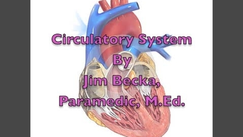 Thumbnail for entry Cardiovascular System of Human Body - Health Careers & EMT