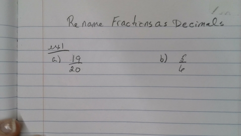 Thumbnail for entry Rename Fractions as Decimals