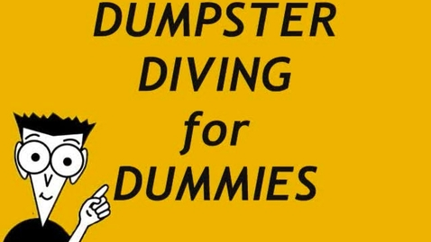 Thumbnail for entry Dumpster Diving for Dummies AP lang