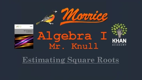 Thumbnail for entry CH2.19 Estimating Square Roots