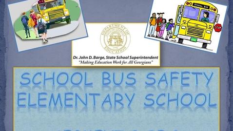 Thumbnail for entry School Bus Safety ES - Segment 2
