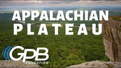 Thumbnail for entry Appalachian Plateau | Regions of Georgia