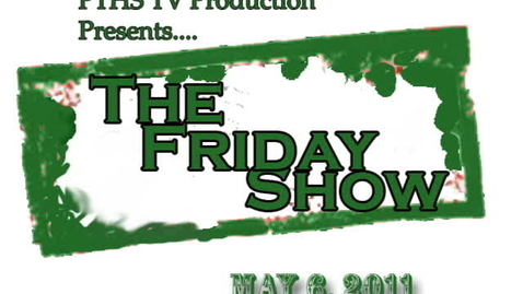 Thumbnail for entry The Friday Show 5-6-11