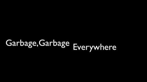 Thumbnail for entry Garbage, Garbage Everywhere PSA Majors 6th