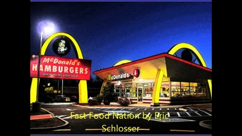 Thumbnail for entry Fast Food Nation By Eric Schlosser