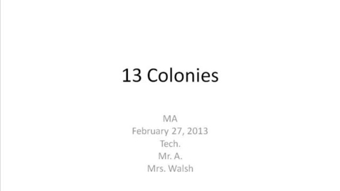Thumbnail for entry MA Walsh 13 Colonies