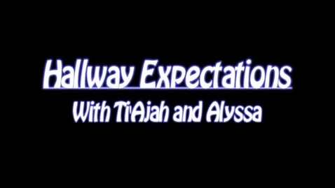 Thumbnail for entry Hallway Expectations Revised