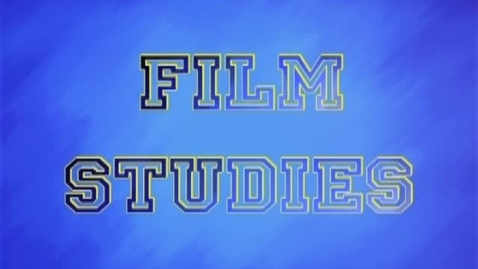 Thumbnail for entry Film Studies Class Promo